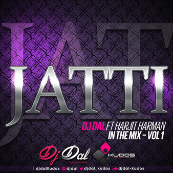 DJ Dal Releases First Track From 'In The Mix' Remix –  Jatti Ft Harjit Harman