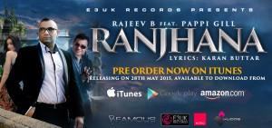 Rajeev B - Ranjhana - MOBO Media - E3UK