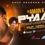 DJ Aman K Debut Single 'Pyari' Set to be a Banger!