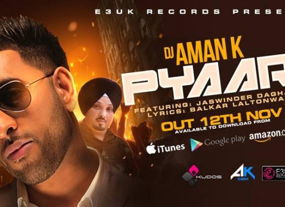 DJ Aman K Debut Single 'Pyari' Set to be a Banger!