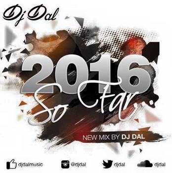 DJ DAL – 2016 so far!
