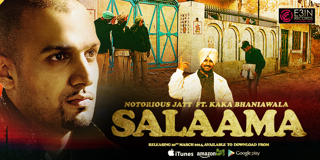 Notorious Jatt ft. Kaka Bhaniawala – Salaama